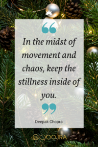 In the midst of movement and chaos, keep the stillness inside of you. - Deepak Chopra quote - www.oojra.com