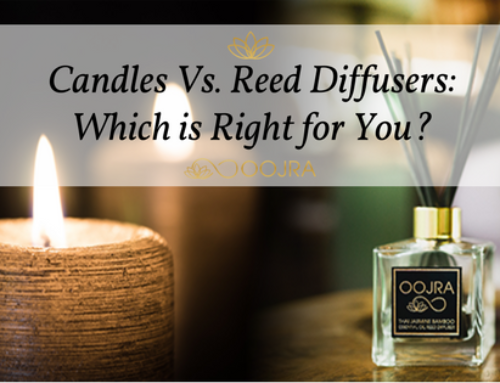 Candles Versus Reed Diffusers: Which Is Right For You?