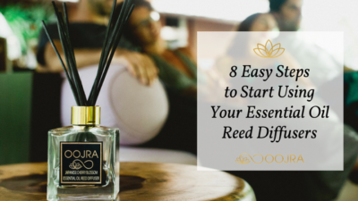 8 Easy Steps to Start Using Your Essential Oil Reed Diffusers