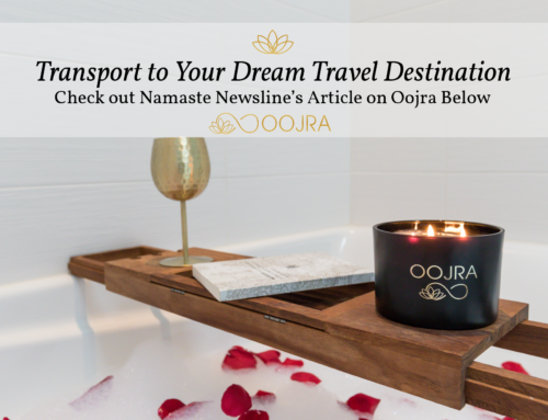Namaste Newsline Features Oojra in Transporting Us to Our Dream Destination